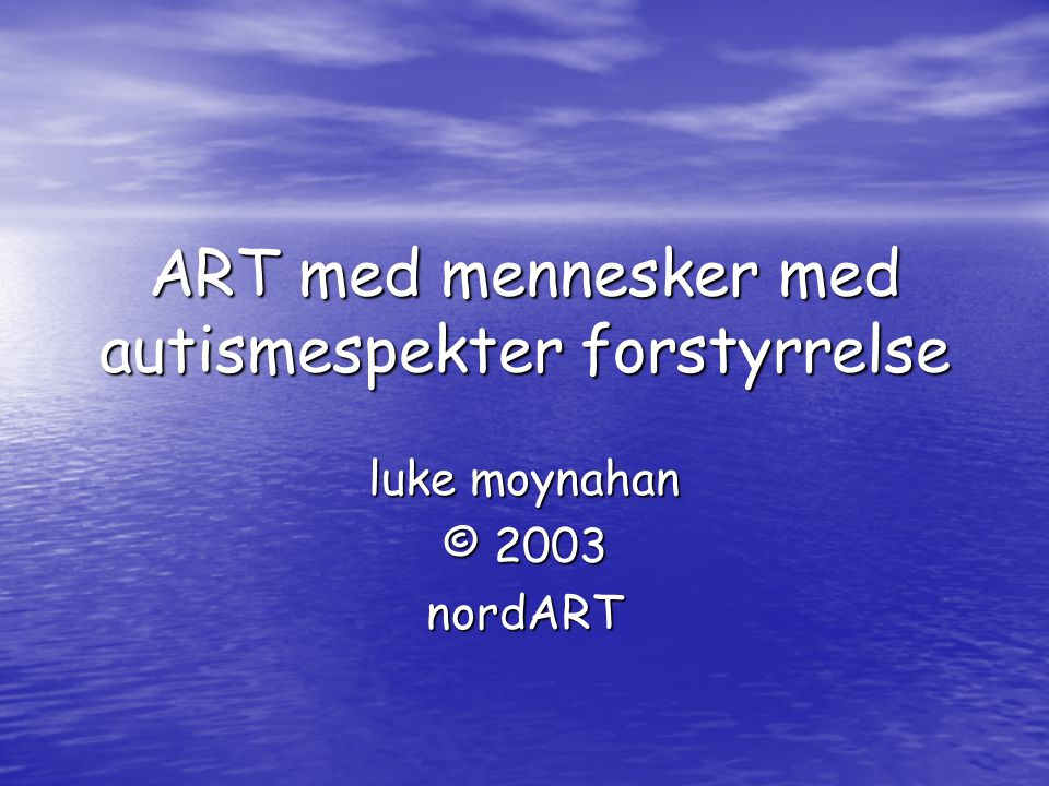 ART med mennesker med autismespekter forstyrrelse