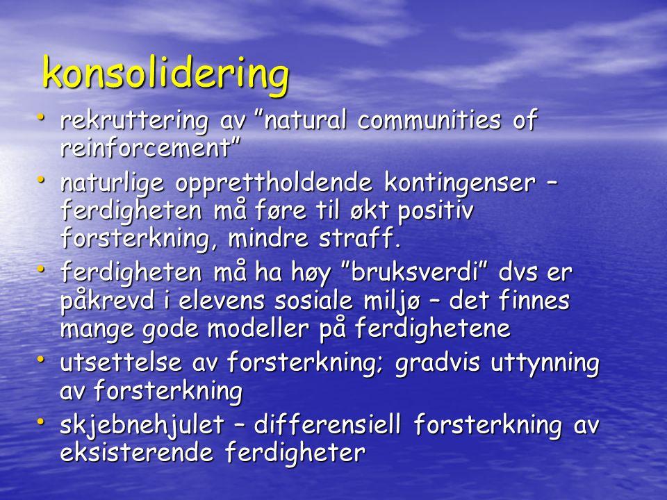 konsolidering rekruttering av natural communities of reinforcement