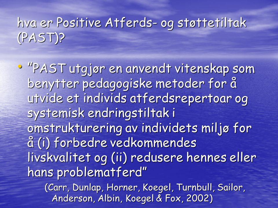 hva er Positive Atferds- og støttetiltak (PAST)