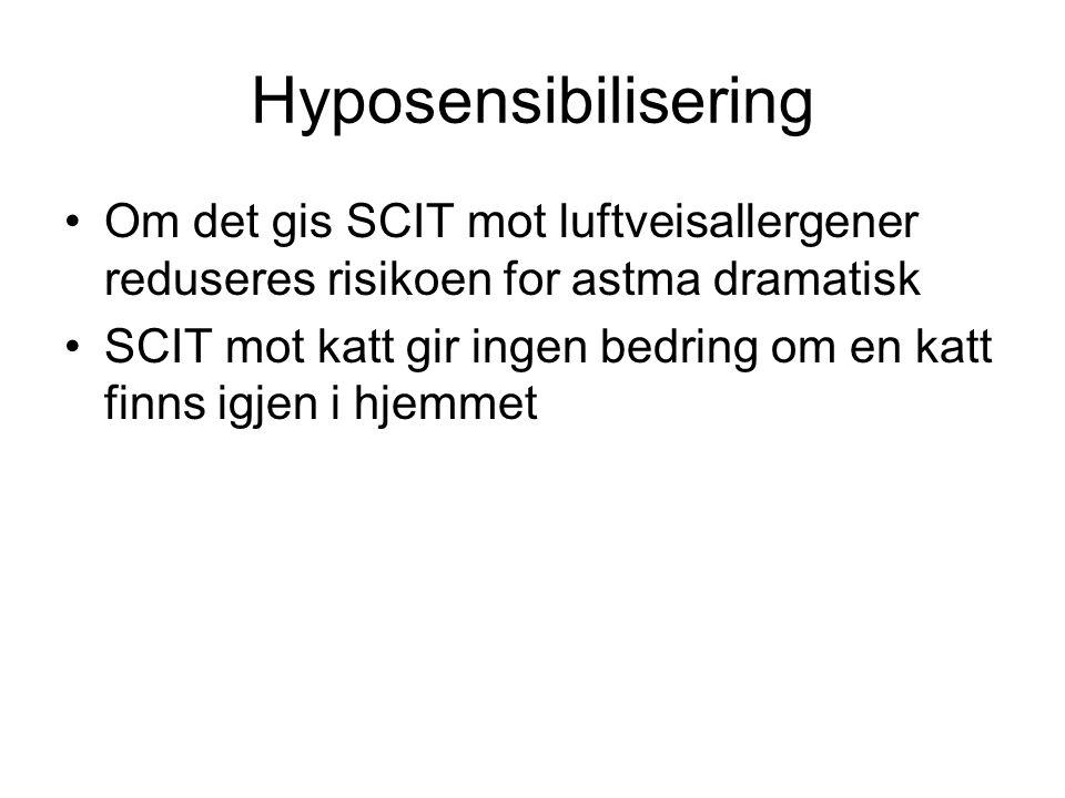 Hyposensibilisering Om det gis SCIT mot luftveisallergener reduseres risikoen for astma dramatisk.