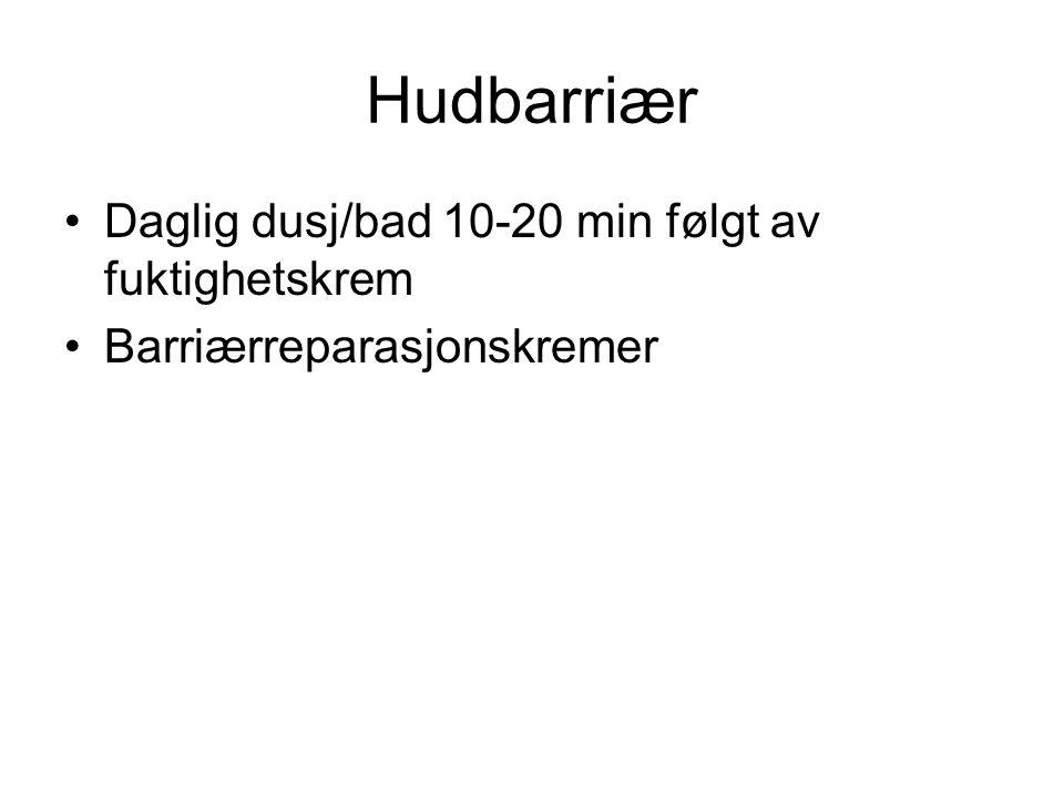 Hudbarriær Daglig dusj/bad 10-20 min følgt av fuktighetskrem