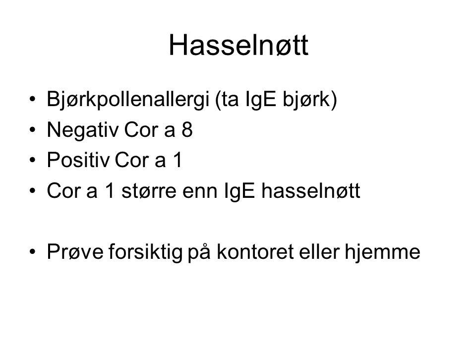 Hasselnøtt Bjørkpollenallergi (ta IgE bjørk) Negativ Cor a 8