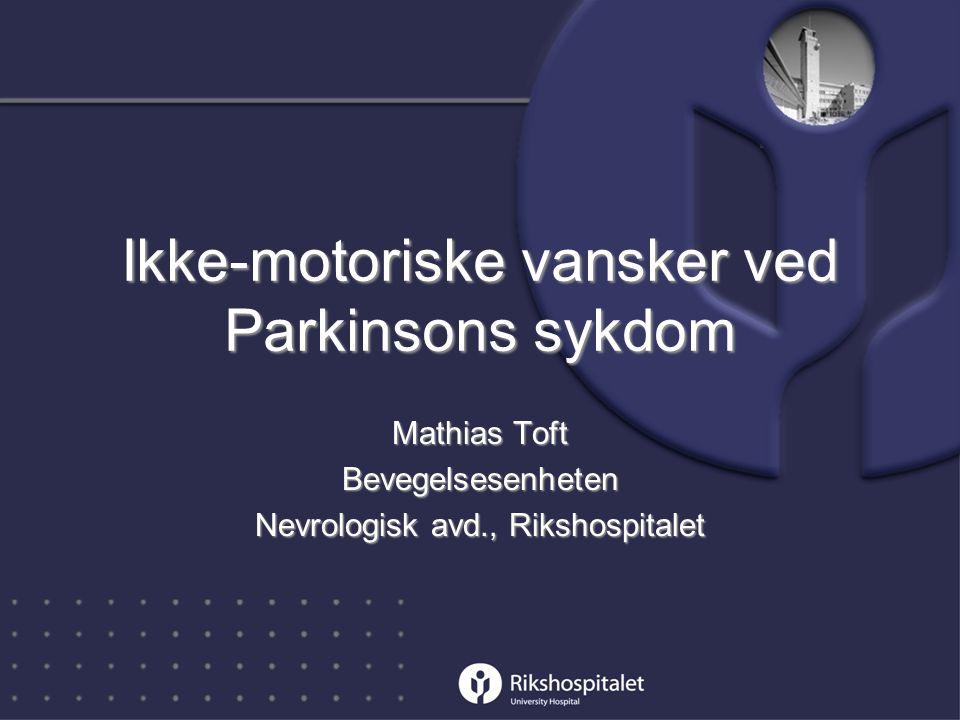 Ikke-motoriske vansker ved Parkinsons sykdom