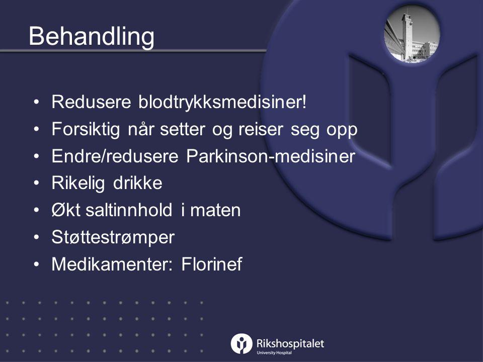 Behandling Redusere blodtrykksmedisiner!