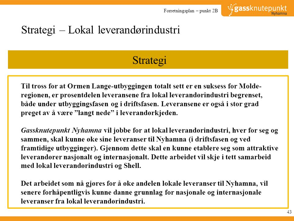Strategi – Lokal leverandørindustri