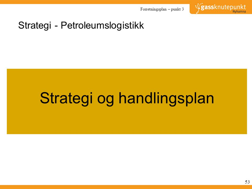 Strategi - Petroleumslogistikk