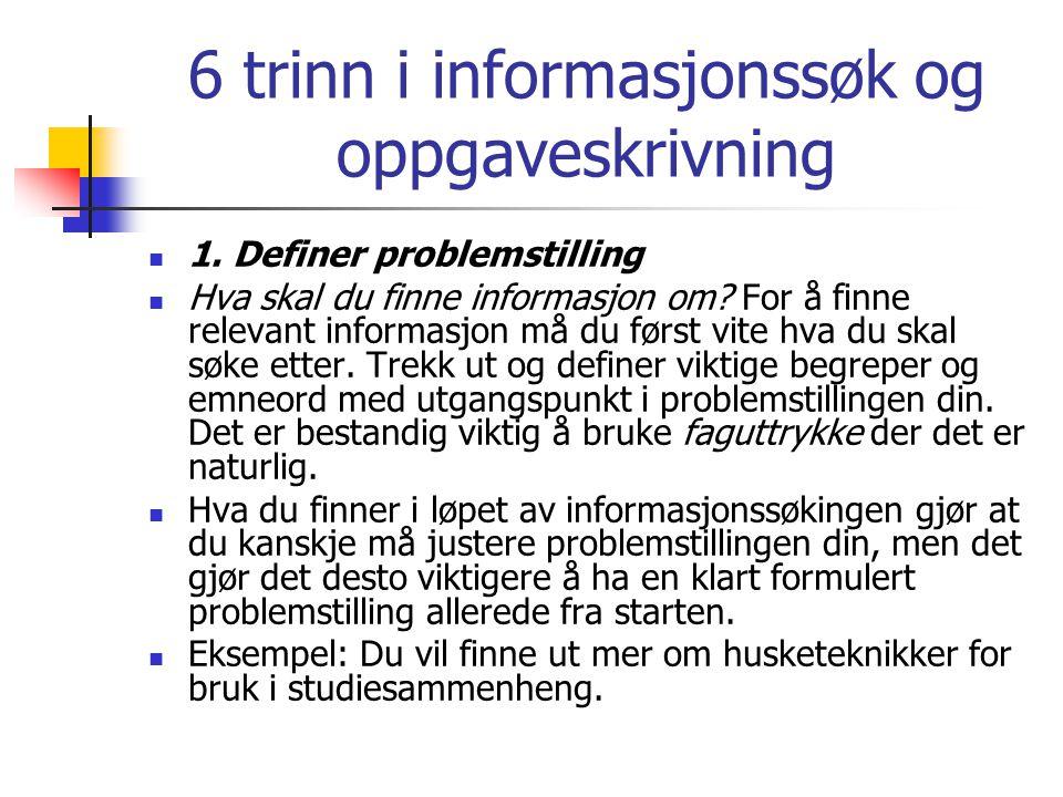 6 trinn i informasjonssøk og oppgaveskrivning