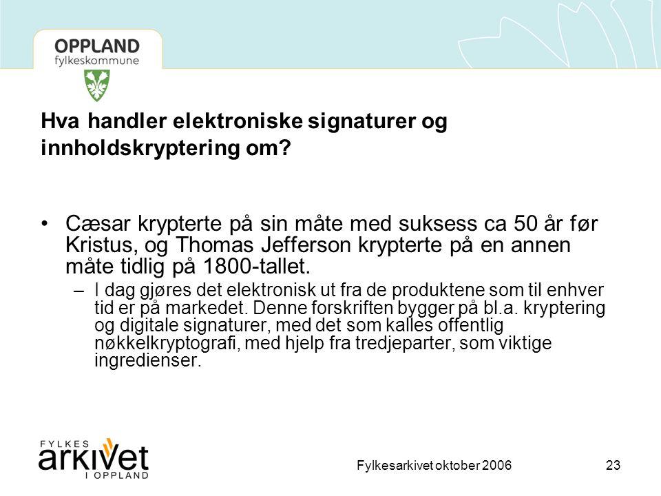 Hva handler elektroniske signaturer og innholdskryptering om