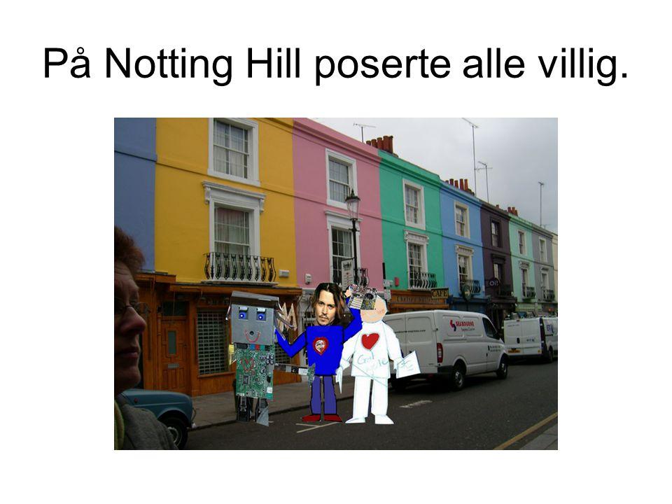 På Notting Hill poserte alle villig.