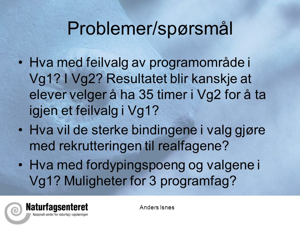 Problemer/spørsmål