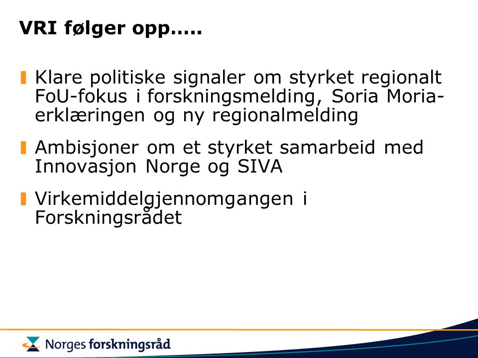 Ambisjoner om et styrket samarbeid med Innovasjon Norge og SIVA