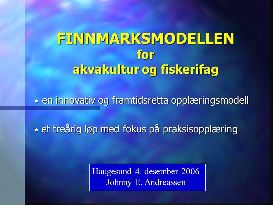 FINNMARKSMODELLEN for akvakultur og fiskerifag