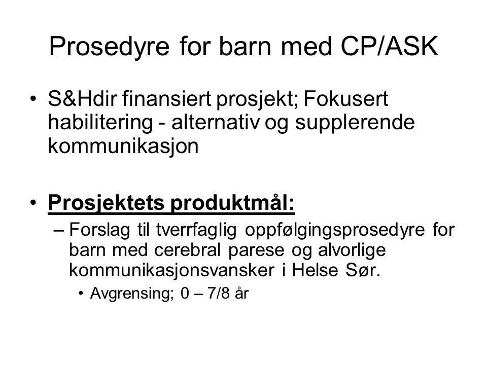 Prosedyre for barn med CP/ASK