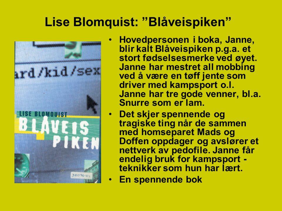 Lise Blomquist: Blåveispiken