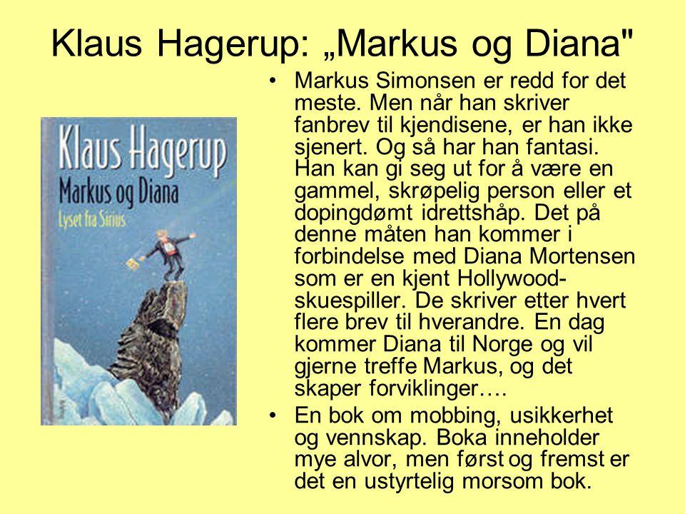 """Klaus Hagerup: """"Markus og Diana"""