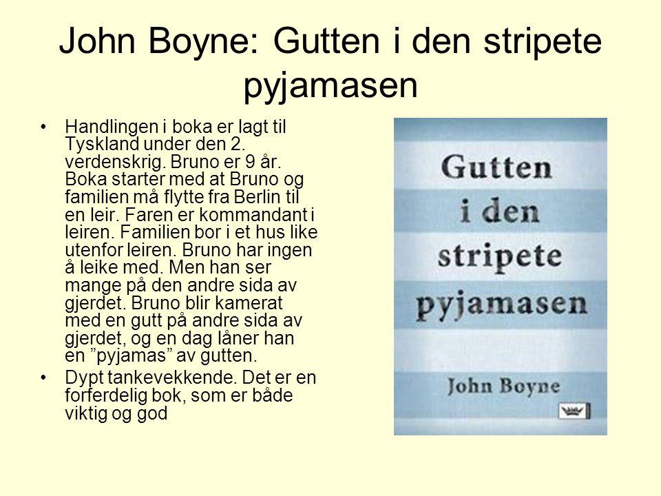 John Boyne: Gutten i den stripete pyjamasen
