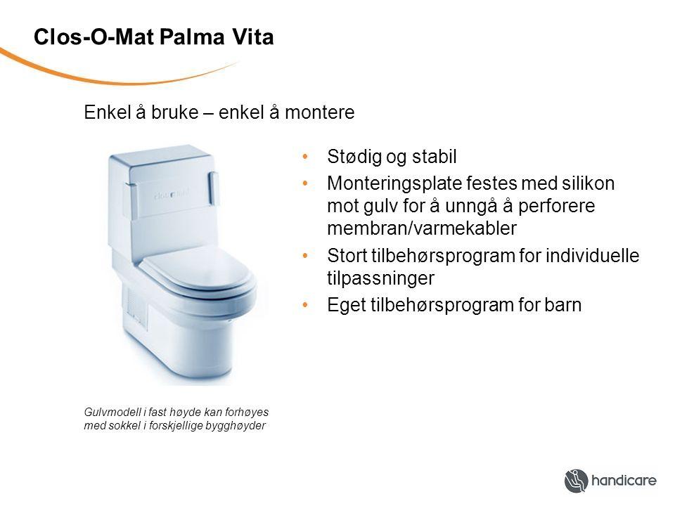 Clos-O-Mat Palma Vita Enkel å bruke – enkel å montere Stødig og stabil