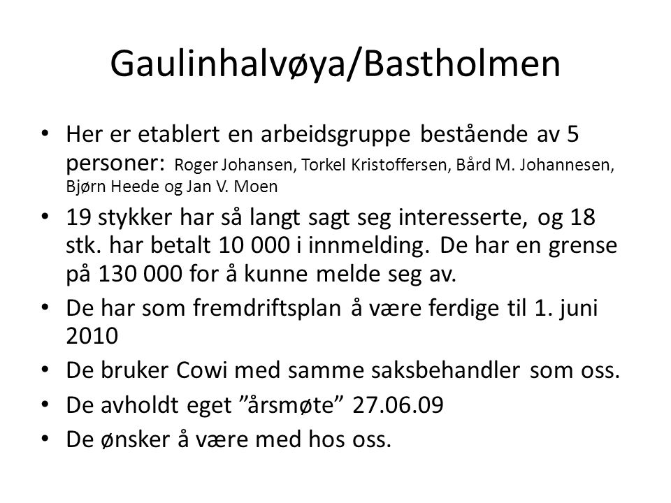 Gaulinhalvøya/Bastholmen