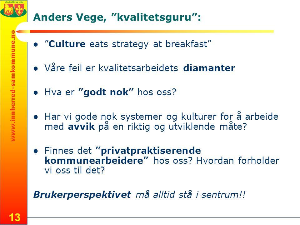 Anders Vege, kvalitetsguru :