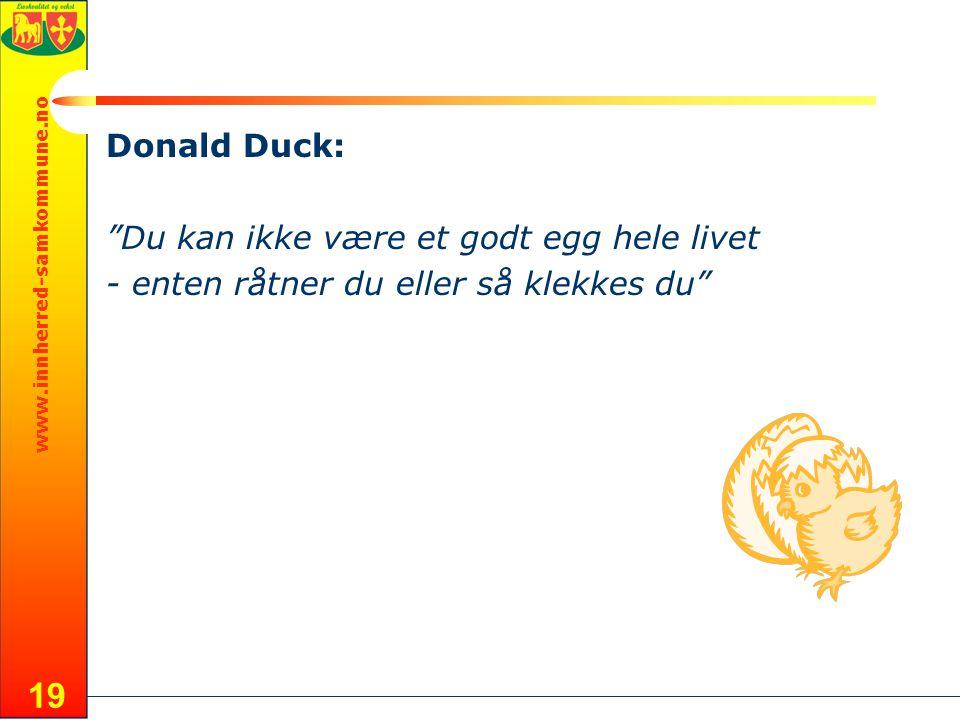 Donald Duck: Du kan ikke være et godt egg hele livet - enten råtner du eller så klekkes du