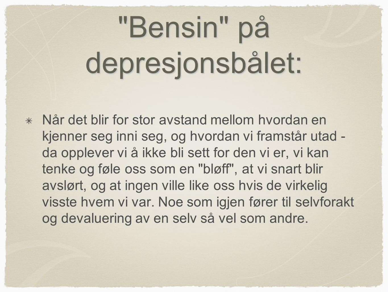 Bensin på depresjonsbålet:
