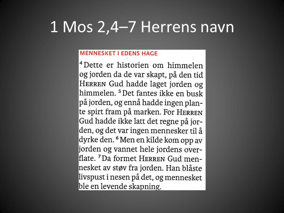 1 Mos 2,4–7 Herrens navn