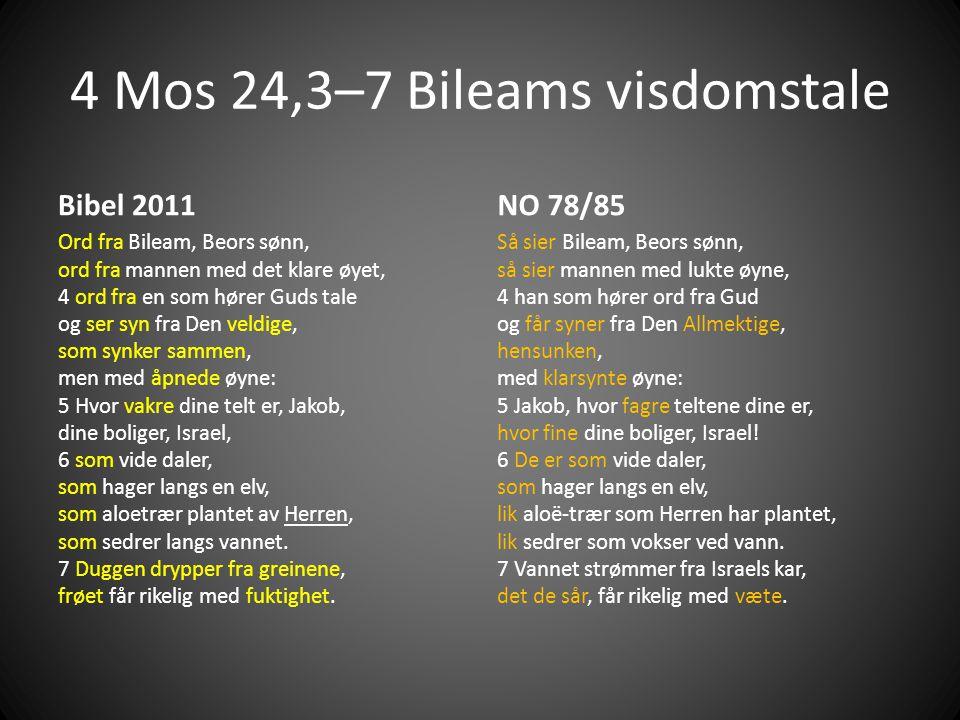 4 Mos 24,3–7 Bileams visdomstale