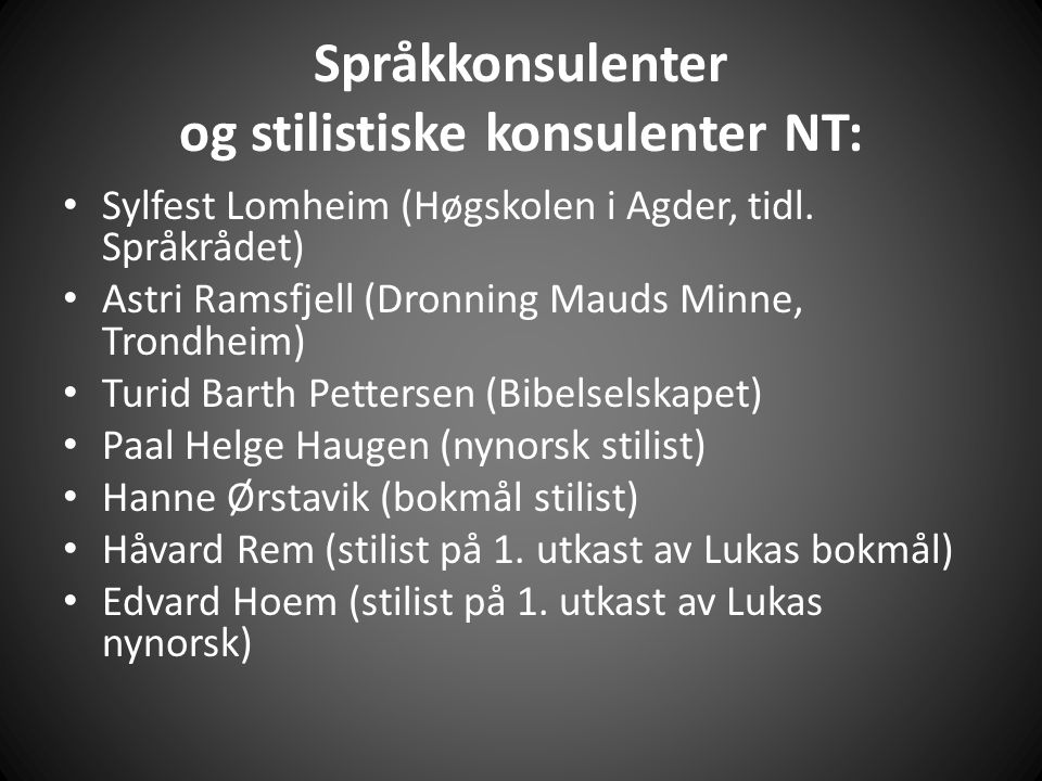 Språkkonsulenter og stilistiske konsulenter NT: