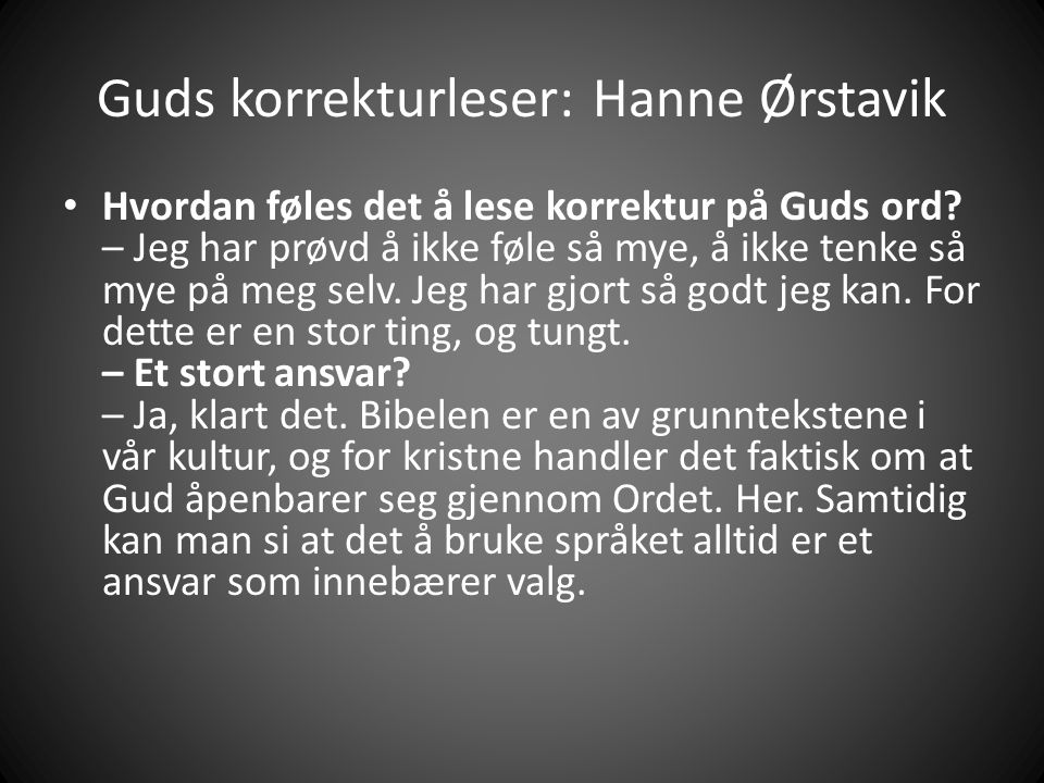 Guds korrekturleser: Hanne Ørstavik