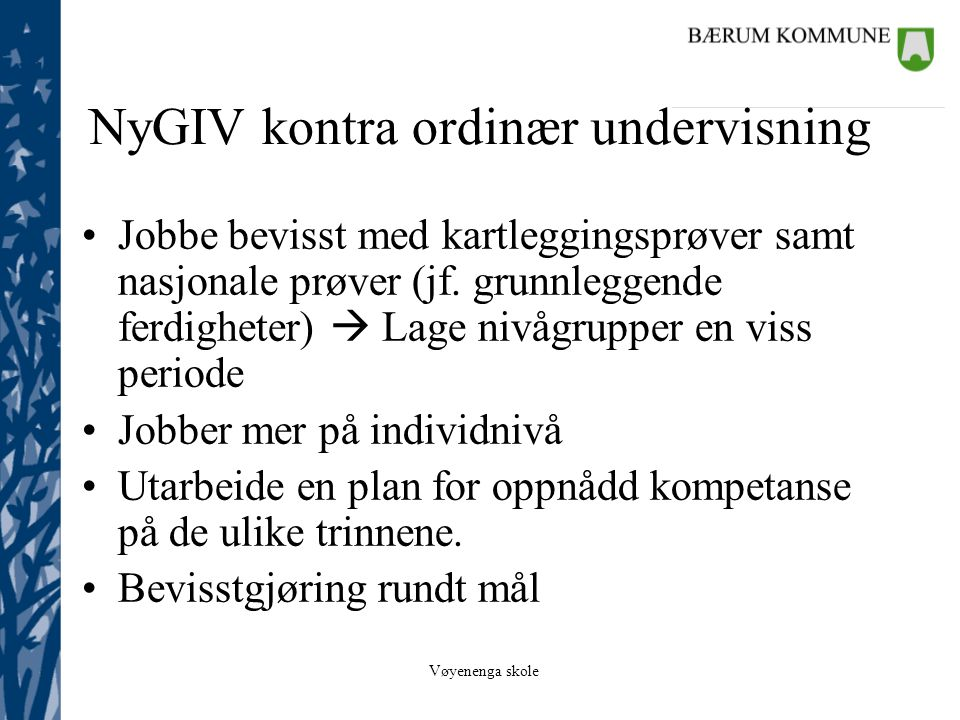 NyGIV kontra ordinær undervisning