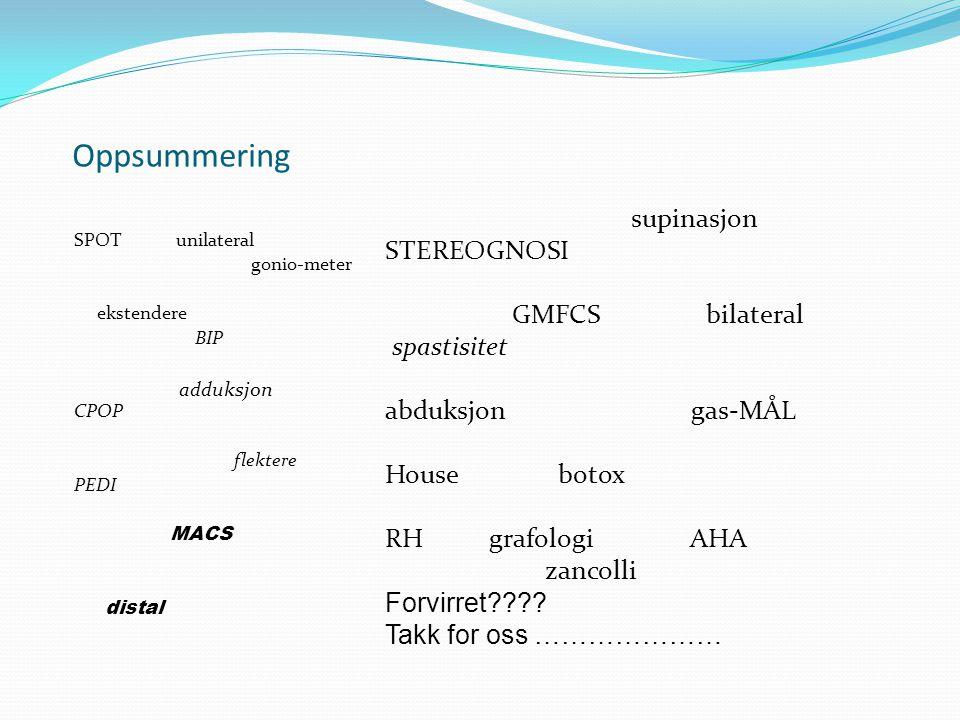 Oppsummering supinasjon STEREOGNOSI GMFCS bilateral spastisitet