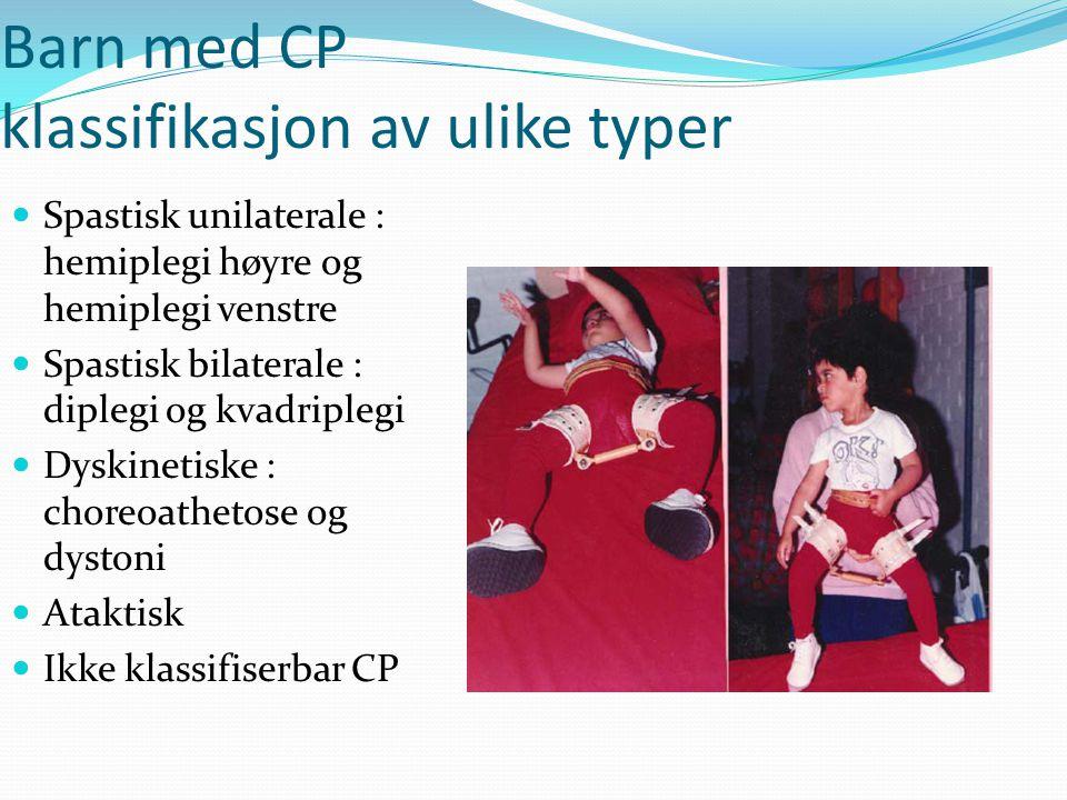 Barn med CP klassifikasjon av ulike typer