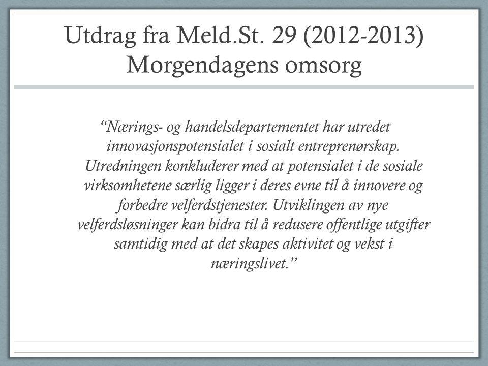 Utdrag fra Meld.St. 29 (2012-2013) Morgendagens omsorg