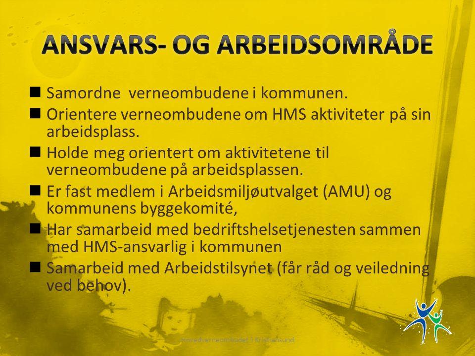 ANSVARS- OG ARBEIDSOMRÅDE