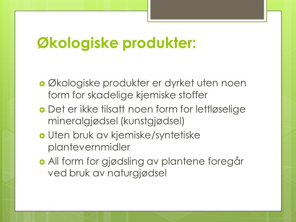 Økologiske produkter: