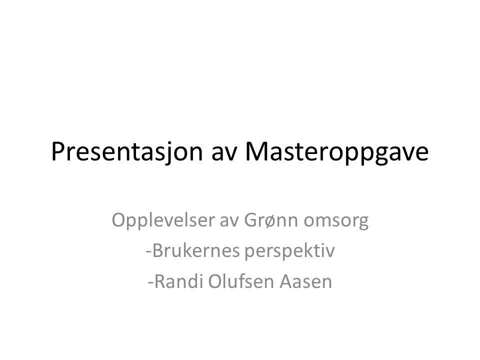 Presentasjon av Masteroppgave