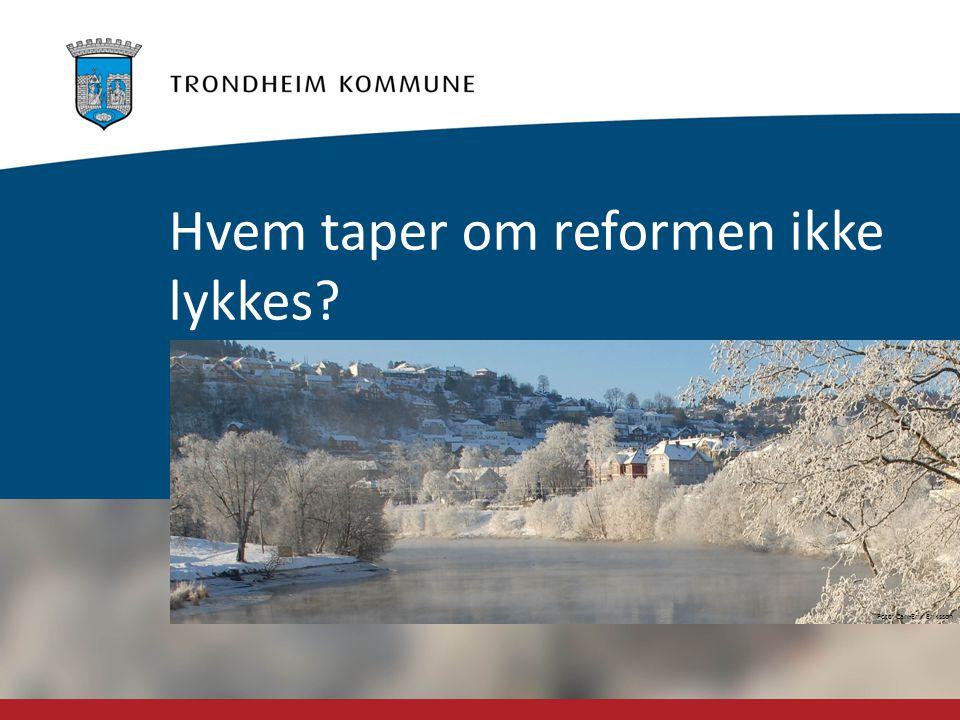 Hvem taper om reformen ikke lykkes
