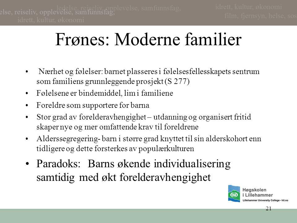 Frønes: Moderne familier
