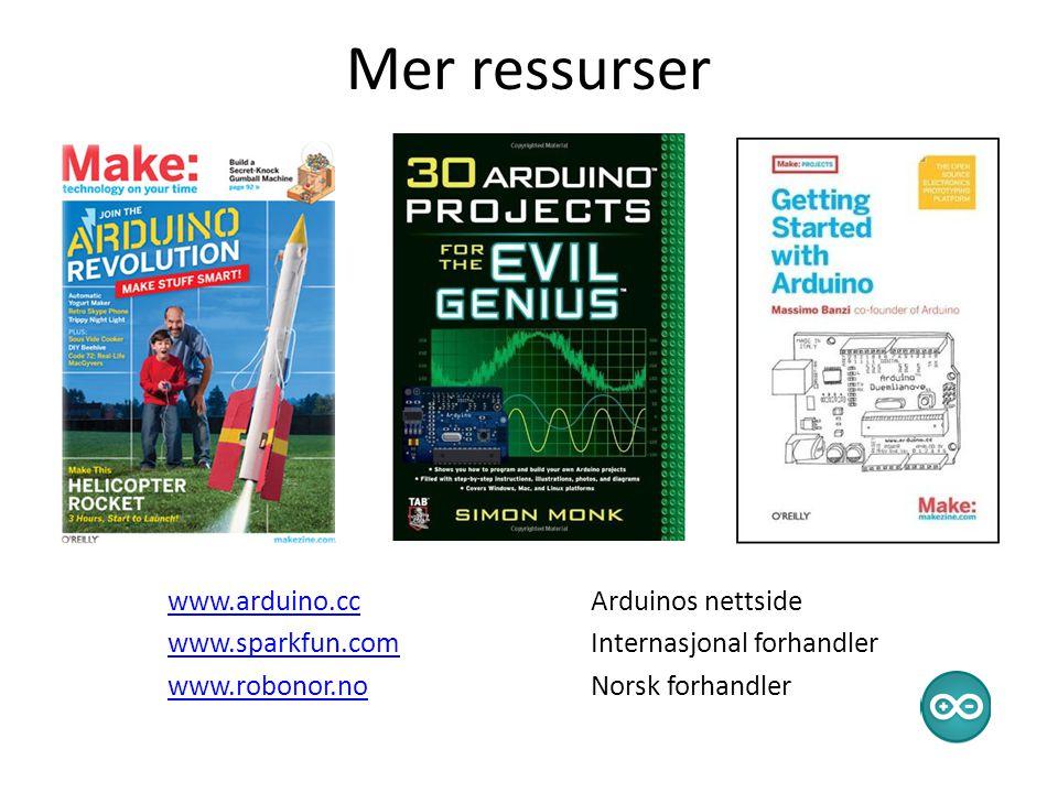 Mer ressurser www.arduino.cc Arduinos nettside www.sparkfun.com Internasjonal forhandler www.robonor.no Norsk forhandler