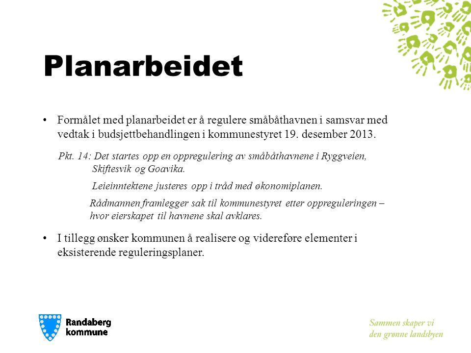 Planarbeidet Formålet med planarbeidet er å regulere småbåthavnen i samsvar med vedtak i budsjettbehandlingen i kommunestyret 19. desember 2013.