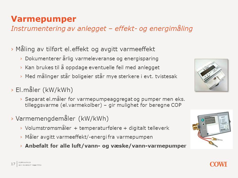 Varmepumper Instrumentering av anlegget – effekt- og energimåling