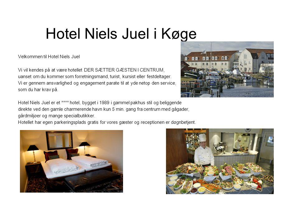 Hotel Niels Juel i Køge Velkommen til Hotel Niels Juel