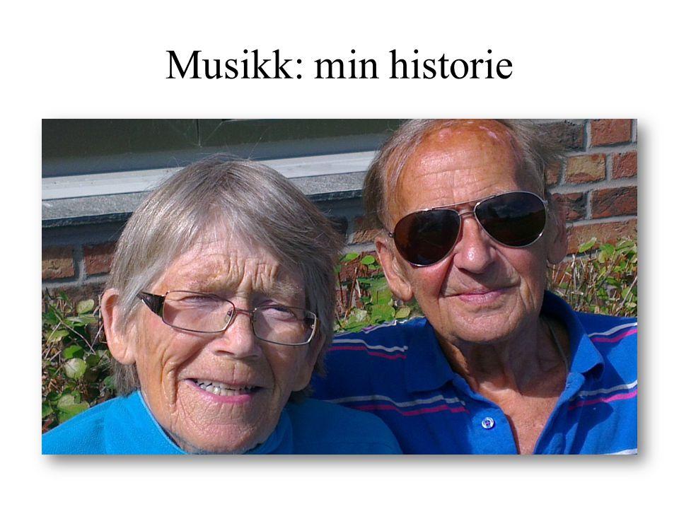Musikk: min historie
