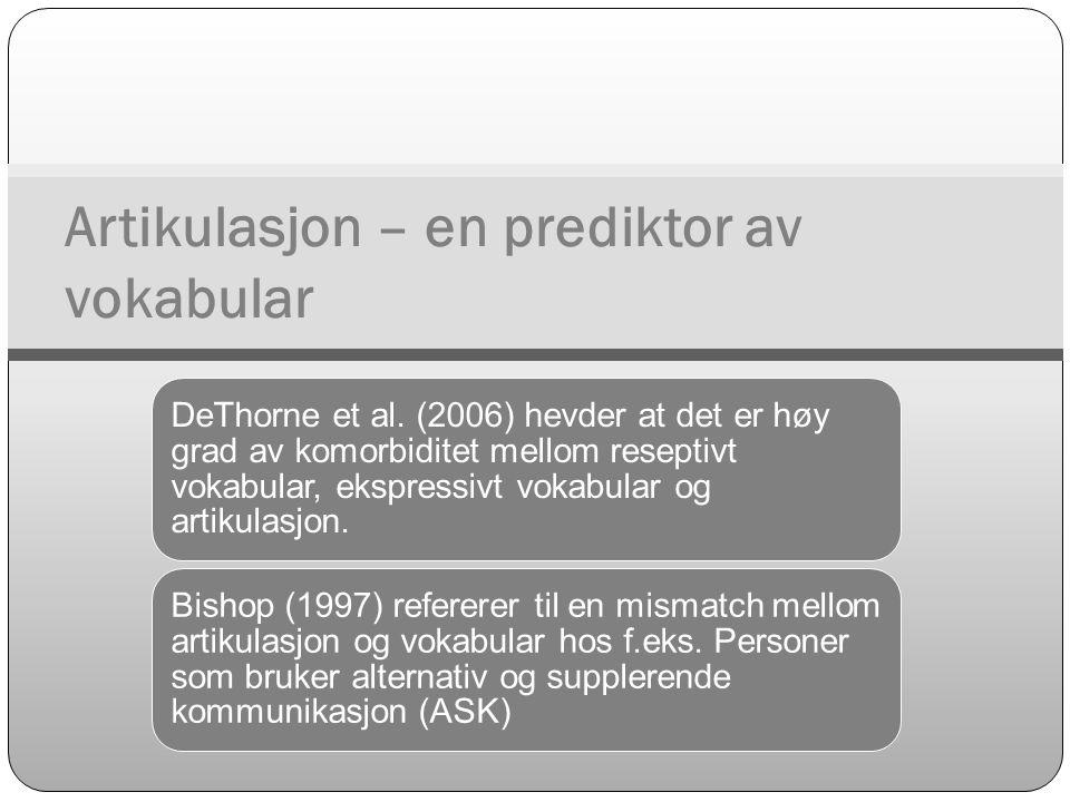 Artikulasjon – en prediktor av vokabular