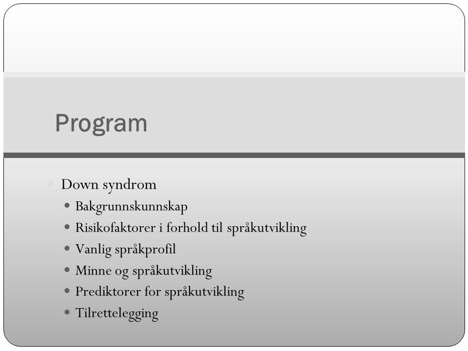 Program Down syndrom Bakgrunnskunnskap
