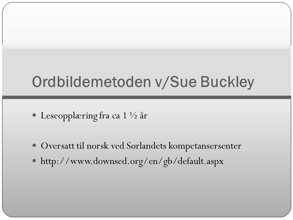 Ordbildemetoden v/Sue Buckley