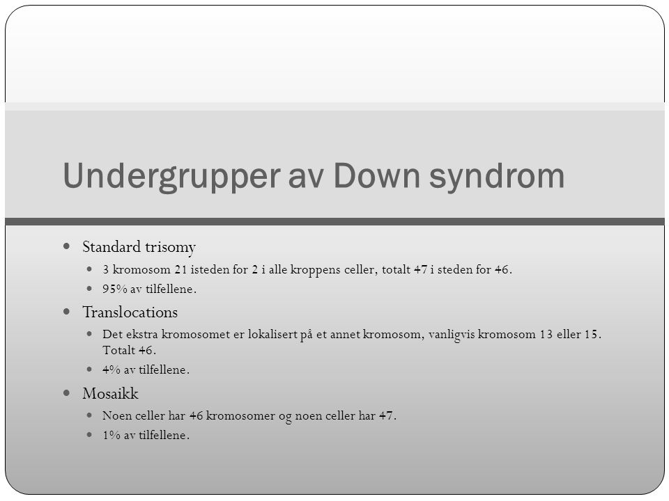 Undergrupper av Down syndrom