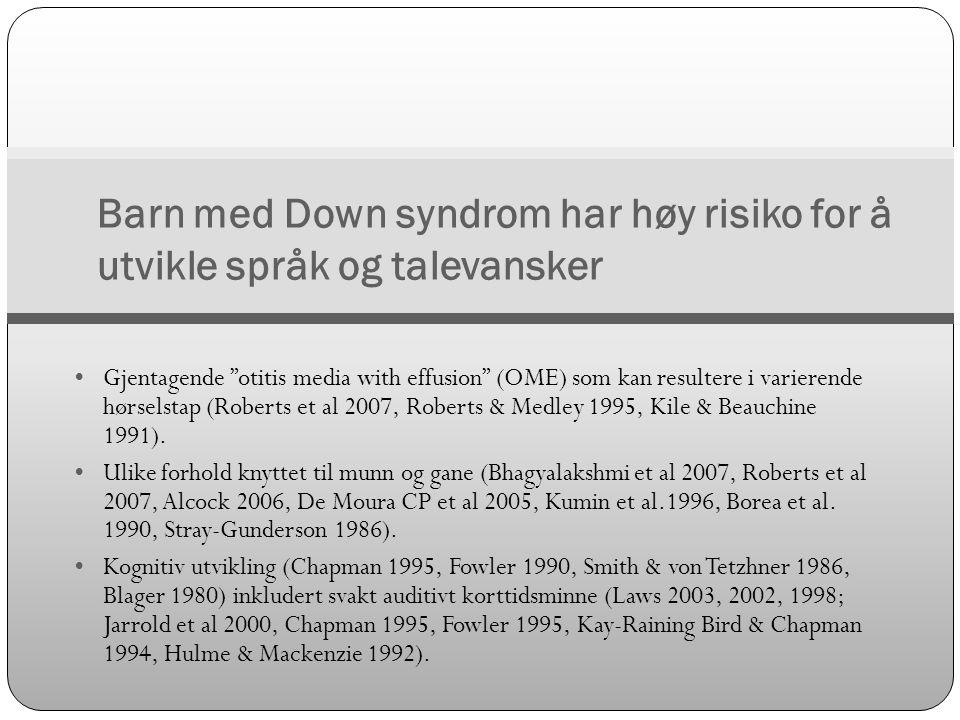 Barn med Down syndrom har høy risiko for å utvikle språk og talevansker