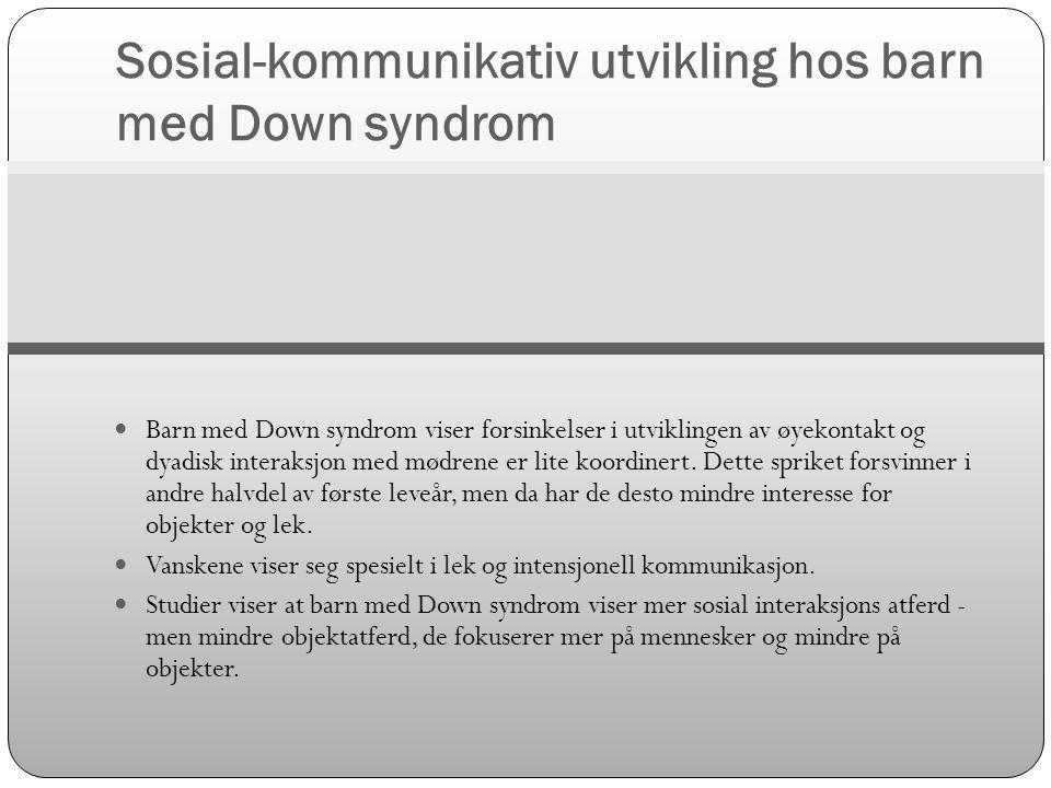Sosial-kommunikativ utvikling hos barn med Down syndrom