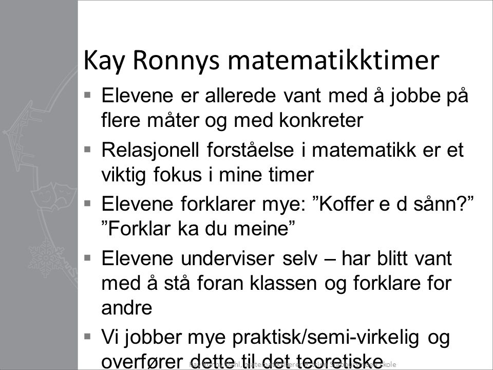 Kay Ronnys matematikktimer